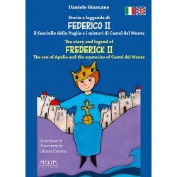 Storia e leggenda di Federico II - The story and legend of Frederick II