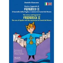 Storia e leggenda di Federico II - The story and legend of Frederick II