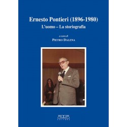 Ernesto Pontieri (1896-1980). L'uomo - La storiografia
