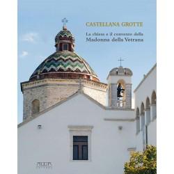 Castellana Grotte. La chiesa e il convento della Madonna della Vetrana