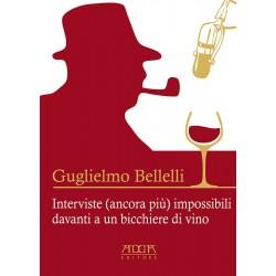 Intervista (ancora più) impossibili davanti a un bicchiere di vino