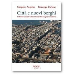 Città e nuovi borghi. Urbanistica dell'Ottocento nel Mezzogiorno italiano