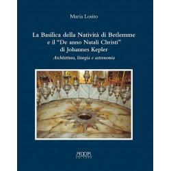 """La Basilica della Natività di Betlemme e il """"De anno Natali Christi"""" di Johannes Kepler"""