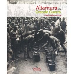 Altamura e la Grande Guerra. I luoghi della memoria