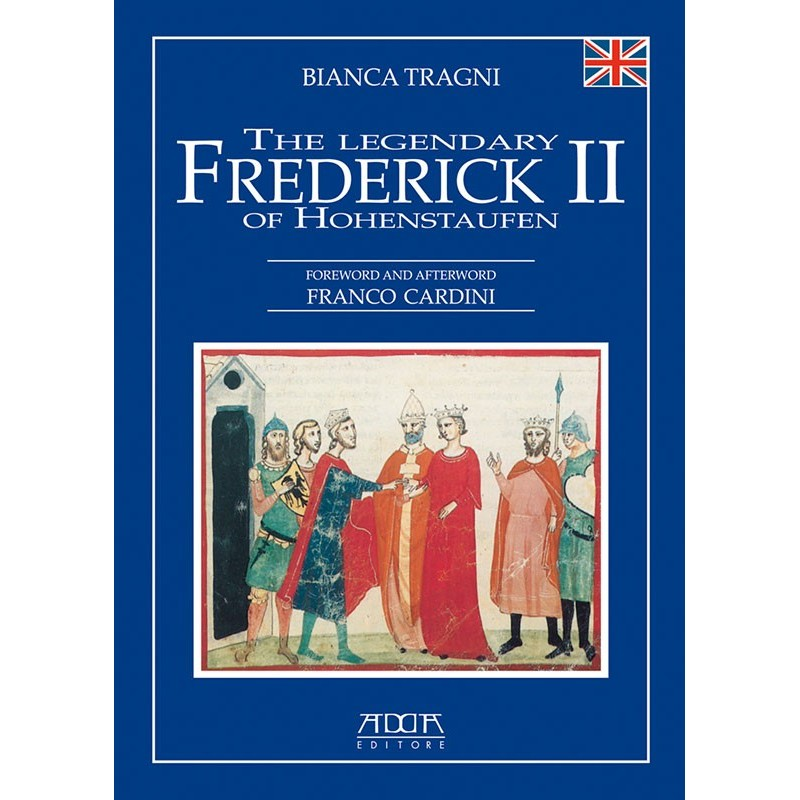 The legendary Frederick II of Hohenstaufen