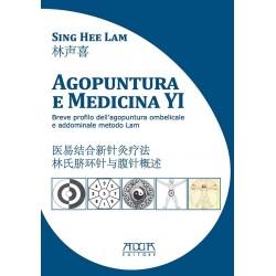 Agopuntura e medicina YI. Breve profilo dell'agopuntura ombelicale e addominale metodo Lam