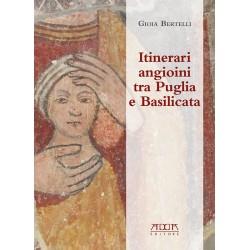 Itinerari angioini tra Puglia e Basilicata
