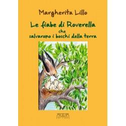 Le fiabe di Roverella che salvarono i boschi della terra