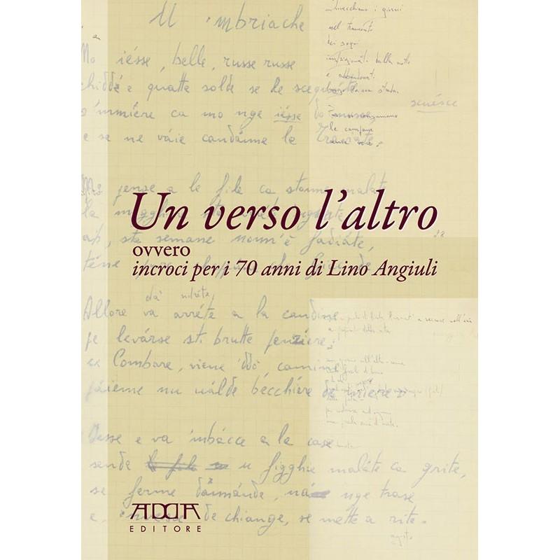 Un verso l'altro ovvero incroci per i 70 anni di Lino Angiuli