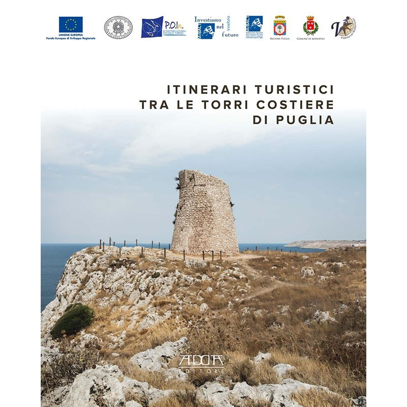 Itinerari turistici tra le torri costiere di Puglia