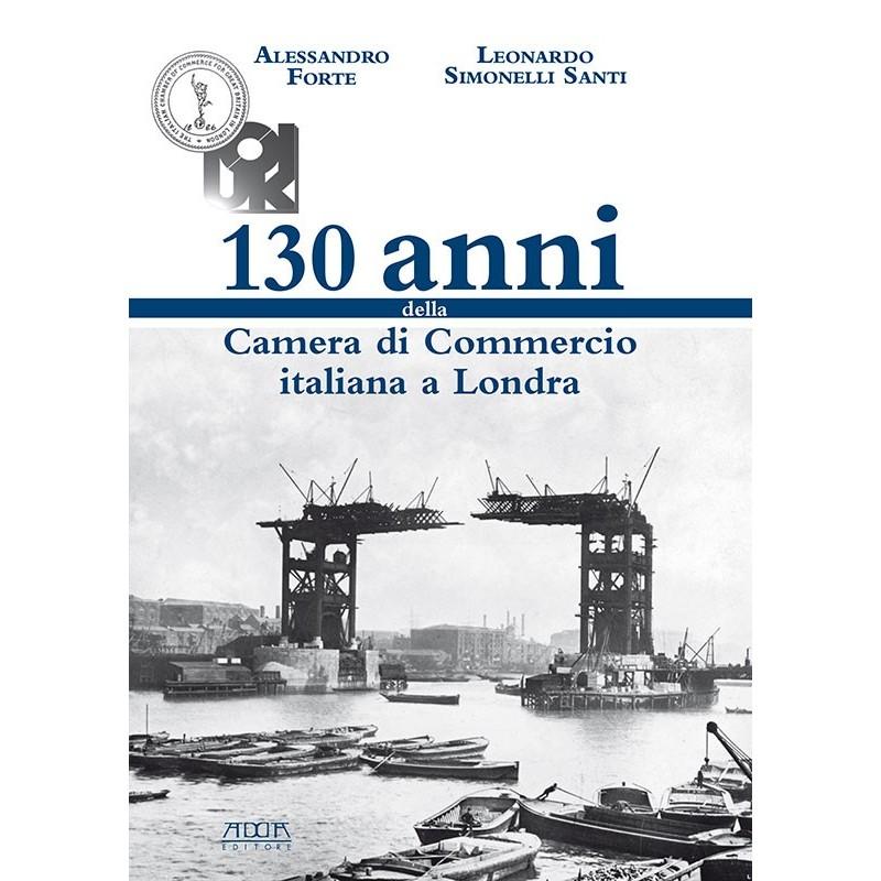 130 anni della Camera di Commercio italiana a Londra