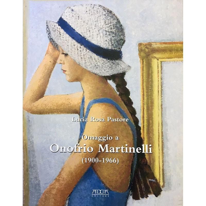 Omaggio a Onofrio Martinelli (1900-1966) attraverso le lettere a Luigi Russo