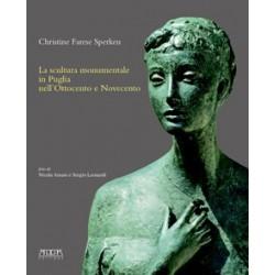 La scultura monumentale in Puglia nell'Ottocento e Novecento