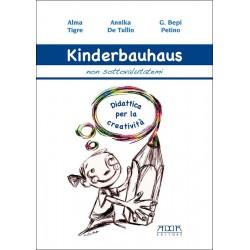 Kinderbauhaus. Didattica per la creatività