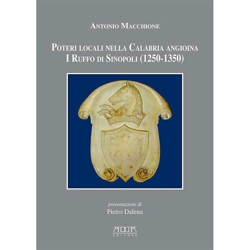 Poteri locali nella Calabria angioina. I Ruffo di Sinopoli (1250-1350)