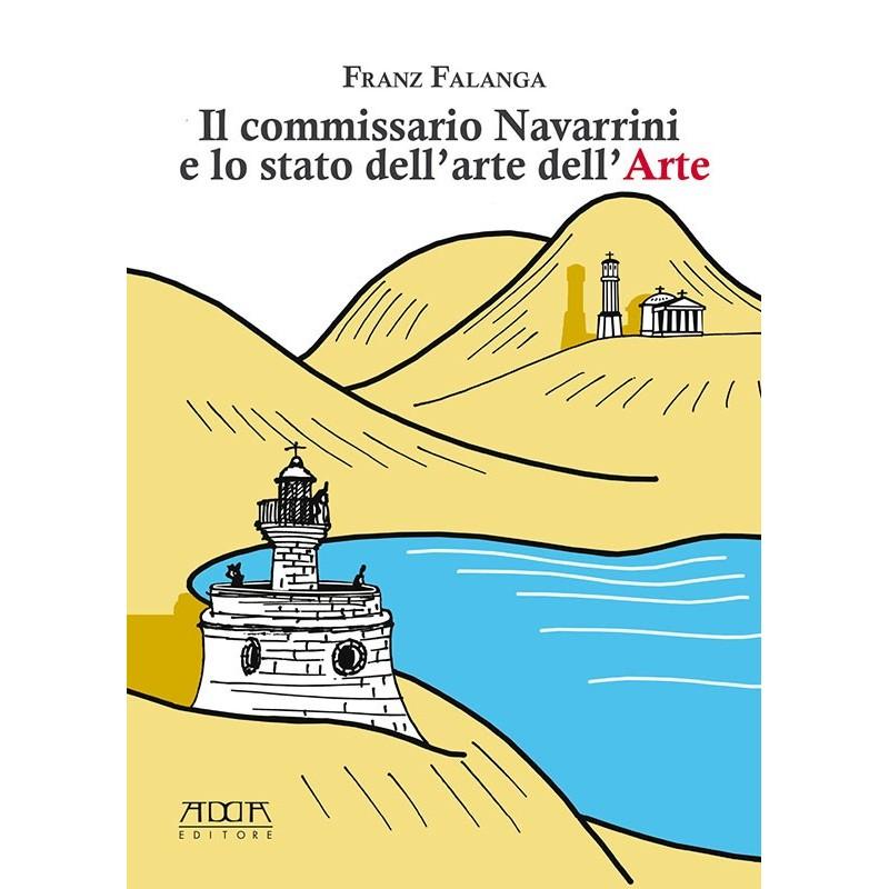 Il commissario Navarrini e lo stato dell'arte nell'Arte