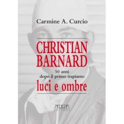CHRISTIAN BARNARD. 50 anni dopo il primo trapianto. Luci e ombre