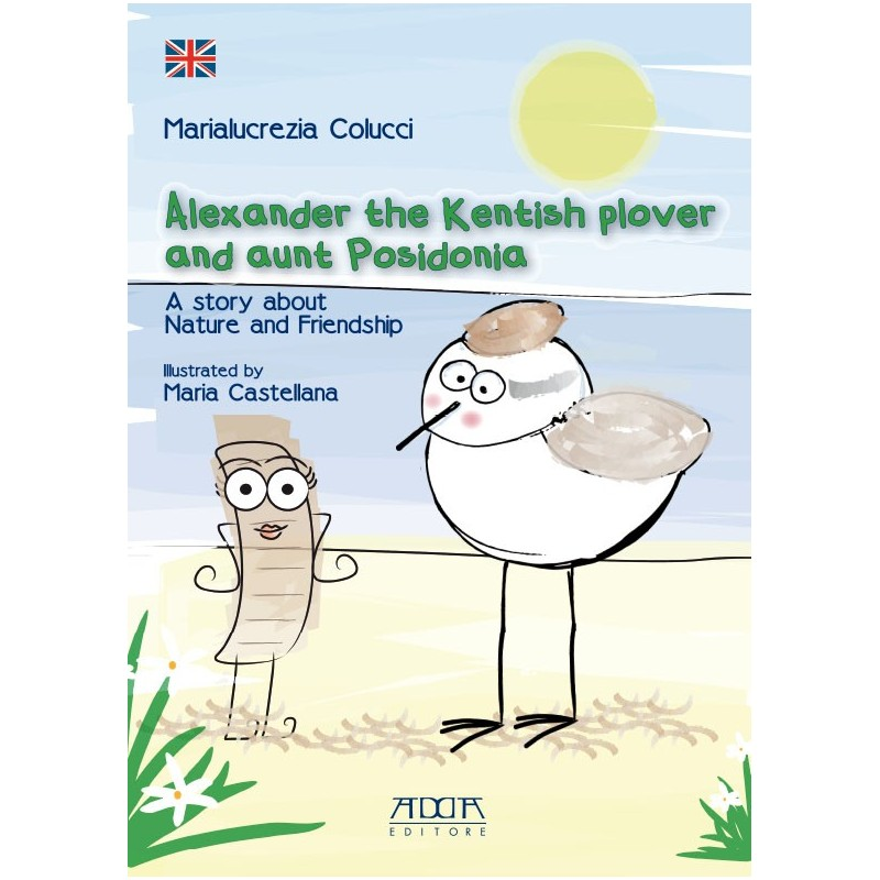 Alexander the Kentish plover and aunt Posidonia. A story about Nature and Friendship