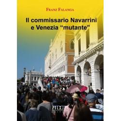 "Il commissario Navarrini e Venezia ""mutante"""