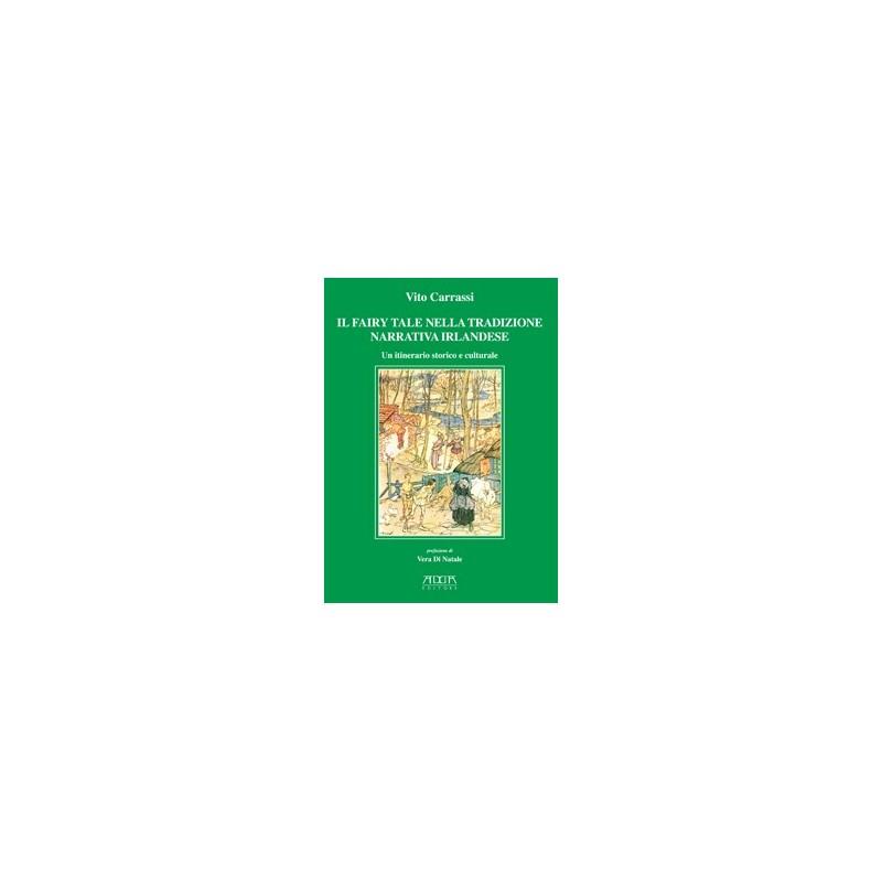 Il Fairy Tale nella tradizione narrativa irlandese. Un itinerario storico e culturale