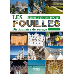Les Pouilles. Dictionnaire de voyage