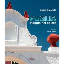 PUGLIA, viaggio nel colore