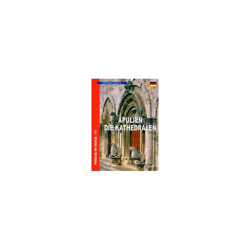 Apulien. Die Kathedralen
