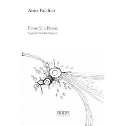 Filosofia e Poesia. Saggi di filosofia integrata