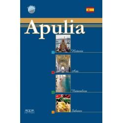 Apulia. Historia Arte Naturaleza Sabores
