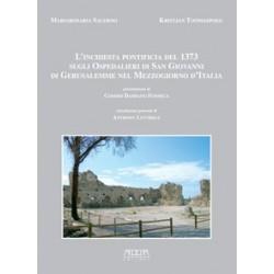 L'inchiesta pontificia del 1373 sugli Ospedalieri di San Giovanni di Gerusalemme nel Mezzogiorno d'Italia