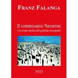 Il commissario Navarrini e lo strano destino del generale scenografo
