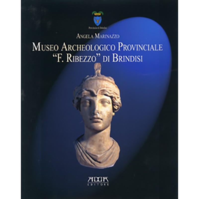 """Museo Archeologico Provinciale """"F. Ribezzo"""" di Brindisi"""