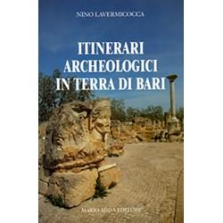 Itinerari archeologici in Terra di Bari