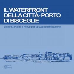 Il Waterfront della città-porto di Bisceglie