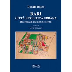 Bari. Città e politica urbana