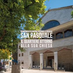 San Pasquale. Il quartiere attorno alla chiesa