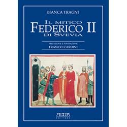 Il mitico Federico II di Svevia