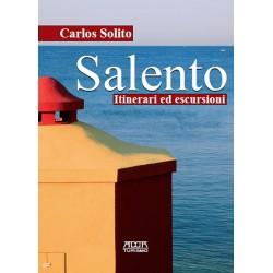 Salento. Itinerari ed...