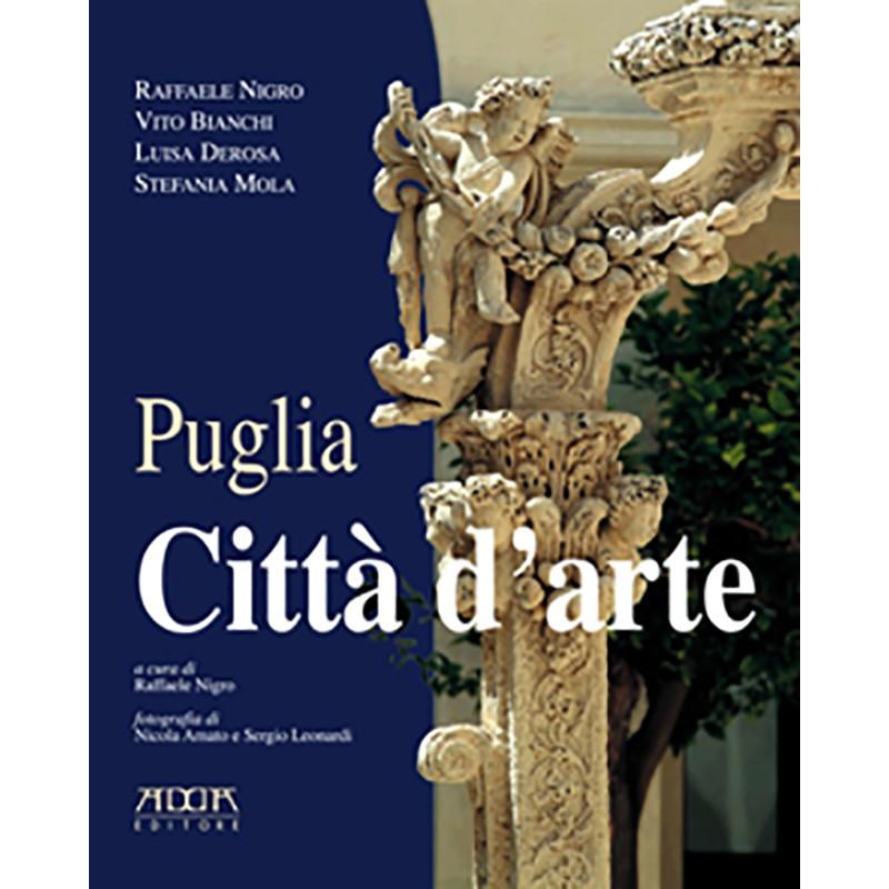 Puglia. Città d'arte