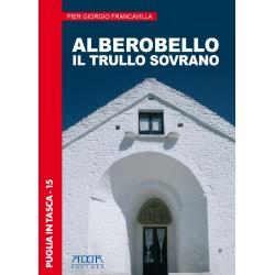 Alberobello. Il trullo sovrano.