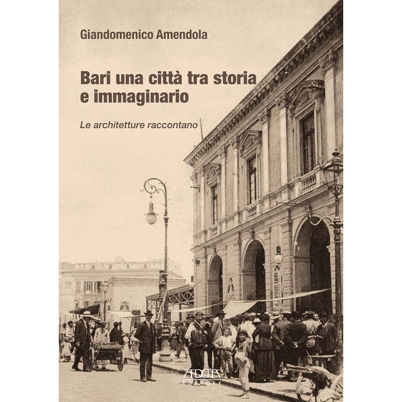 Bari una città tra storia e immaginario
