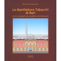 La Manifattura Tabacchi di Bari. Storia e progetto di un opificio del Novecento