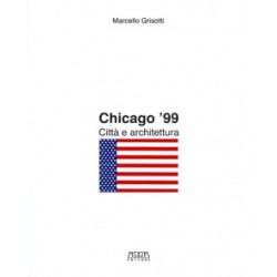 Chicago '99. Città e architettura
