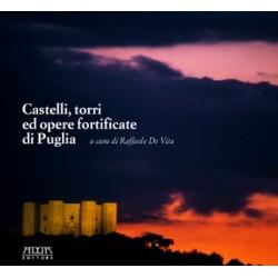 Castelli, torri ed opere fortificate in Puglia