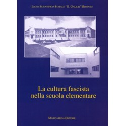 La cultura fascista nella scuola elementare