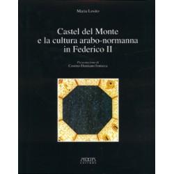 Castel del Monte e la cultura arabo-normanna di Federico II