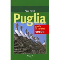 Puglia. Guida al turismo verde