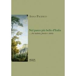 Nel parco più bello d'Italia...tra natura, poesia e storia