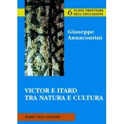 Victor e Itard tra natura e cultura