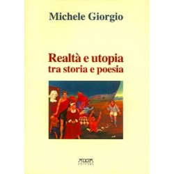 Realtà e utopia tra storia e poesia